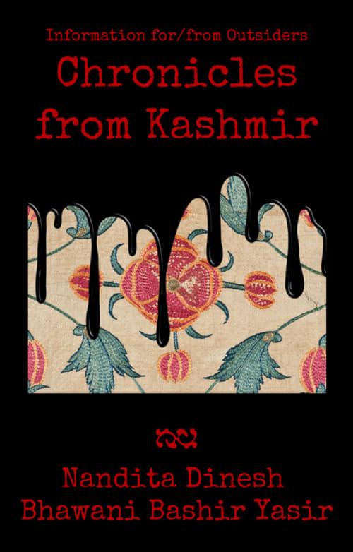 Regarde Le Film Information for/from Outsiders: Chronicles from Kashmir De Bonne Qualité