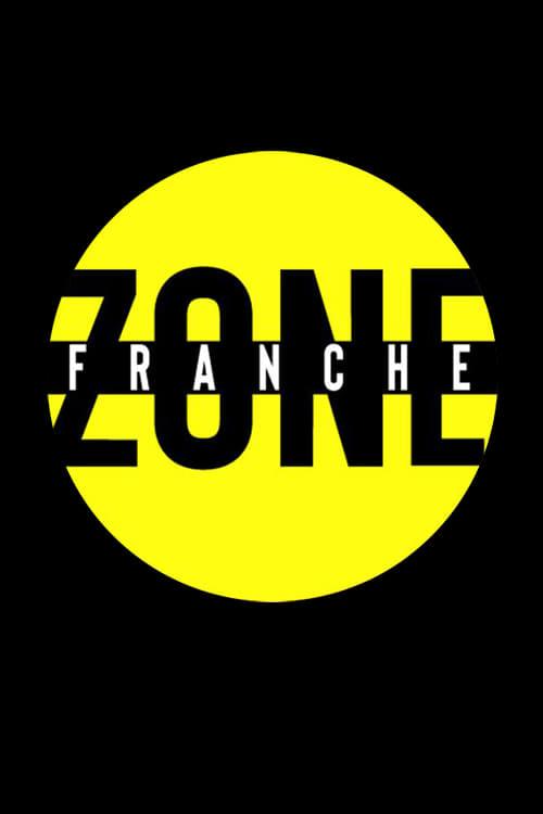 Zone franche (2019)
