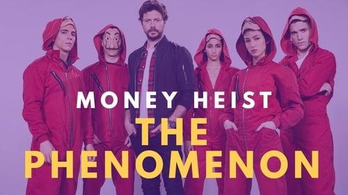 Money Heist: The Phenomenon -  - Azwaad Movie Database