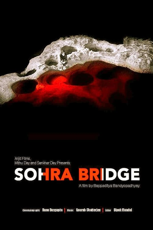 Ver pelicula Sohra Bridge (2016) Online