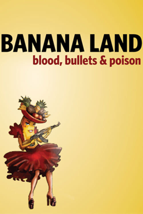 Film Bananaland: Blood, Bullets & Poison De Bonne Qualité