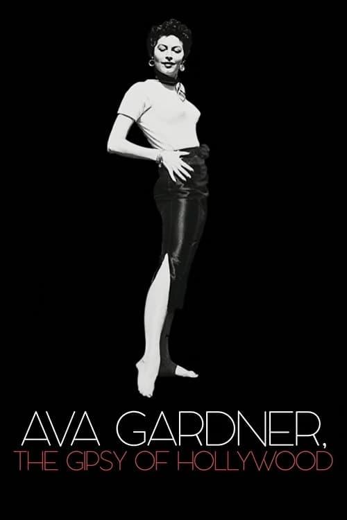 Ava Gardner, the Gipsy of Hollywood (2018)