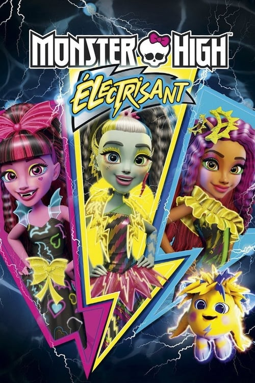 Voir Monster High : Electrisant (2017) streaming Youtube HD