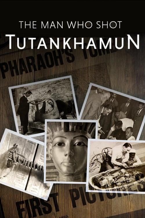 The Man who Shot Tutankhamun ( The Man Who Shot Tutankhamun )