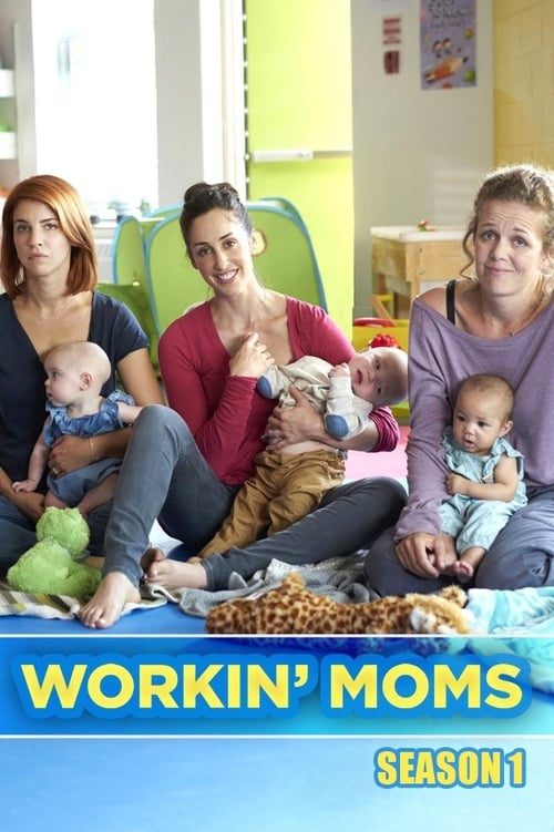 Workin' Moms: Season 1