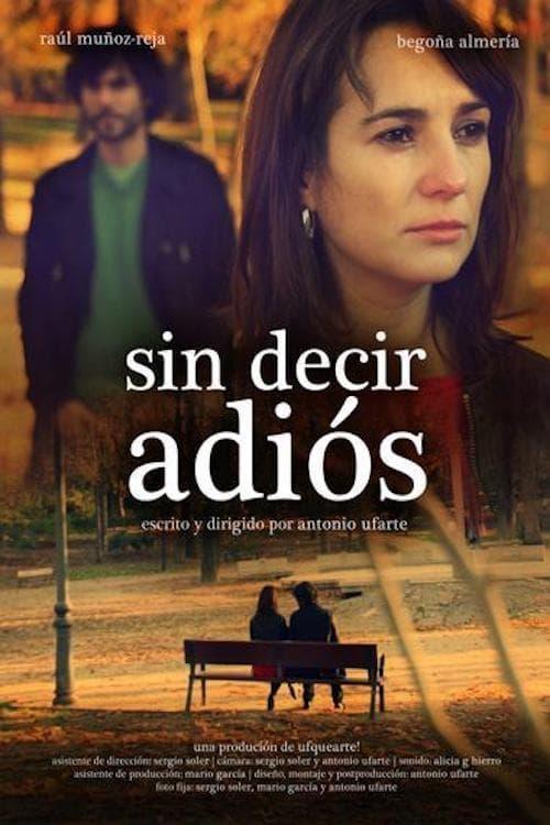 شاهد الفيلم Sin decir adiós بجودة HD 720p