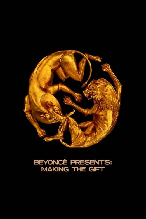 Beyoncé Presents: Making The Gift (2019)