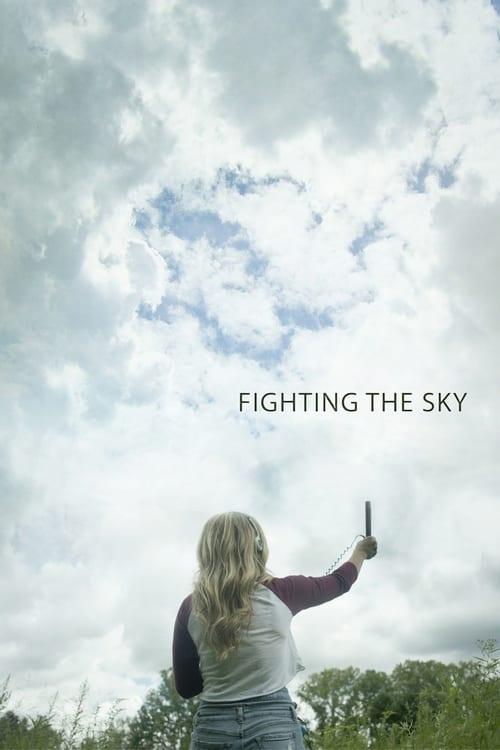 Mira La Película Fighting the Sky Con Subtítulos En Español