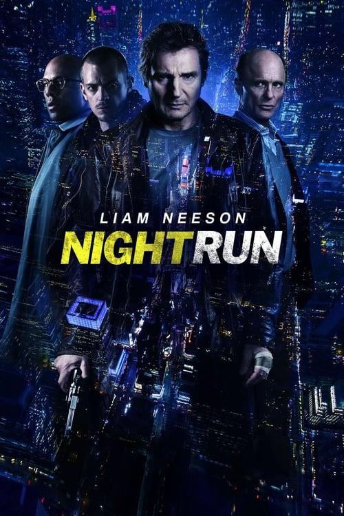 [HD] Night Run (2015) film vf