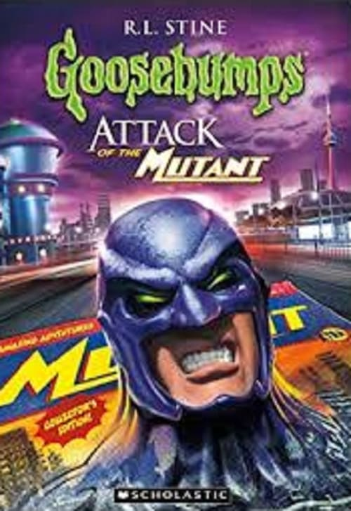 Goosebumps: Attack of the Mutant (1996)