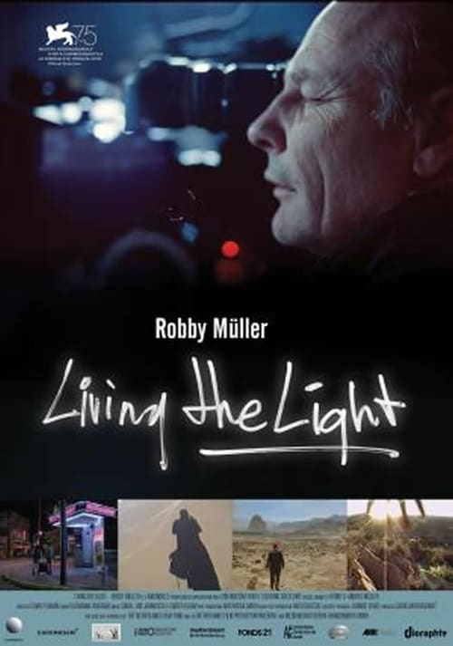 I recommend it Living the Light - Robby Müller