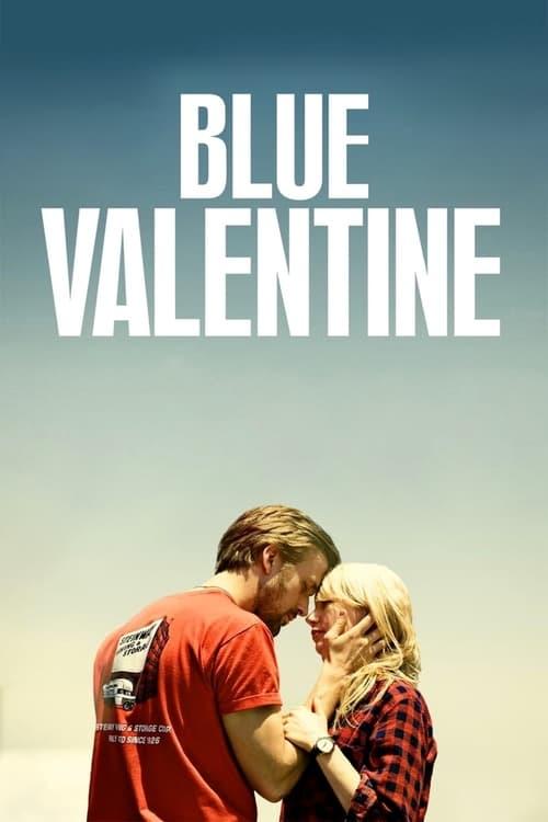 Streaming Blue Valentine (2010) Movie Free Online