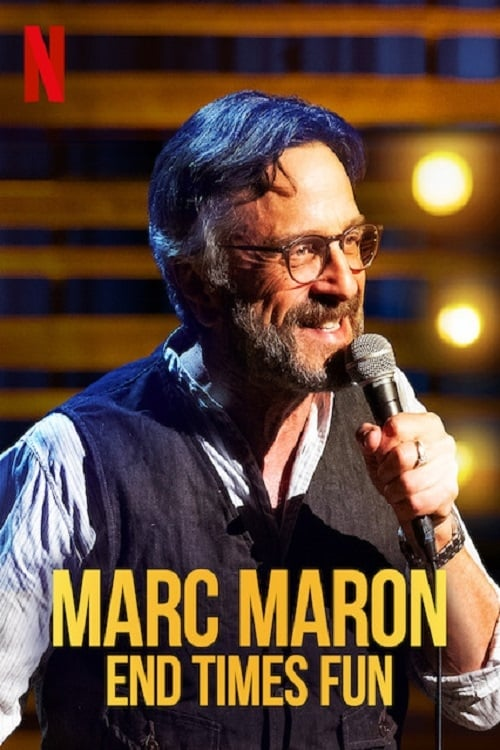 Marc Maron: End Times Fun Poster