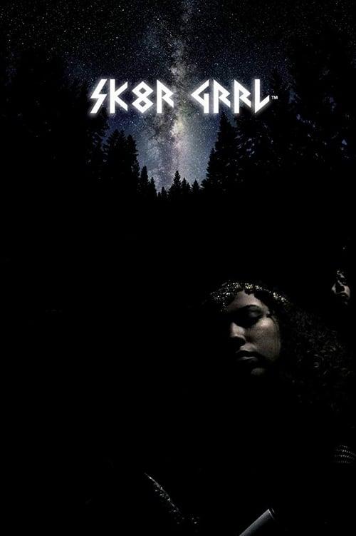 Sk8r Grrl (2021)