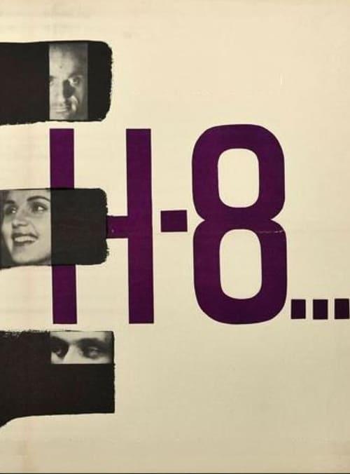 Película H-8... En Buena Calidad Hd 1080p