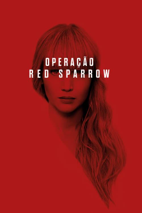Assistir Operação Red Sparrow 2018 - HD 1080p Dublado Online Grátis HD