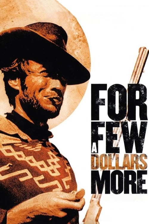 Watch For a Few Dollars More (1965) Full Movie
