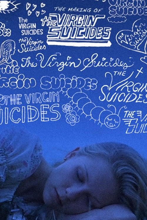 Mire The Making of The Virgin Suicides En Buena Calidad