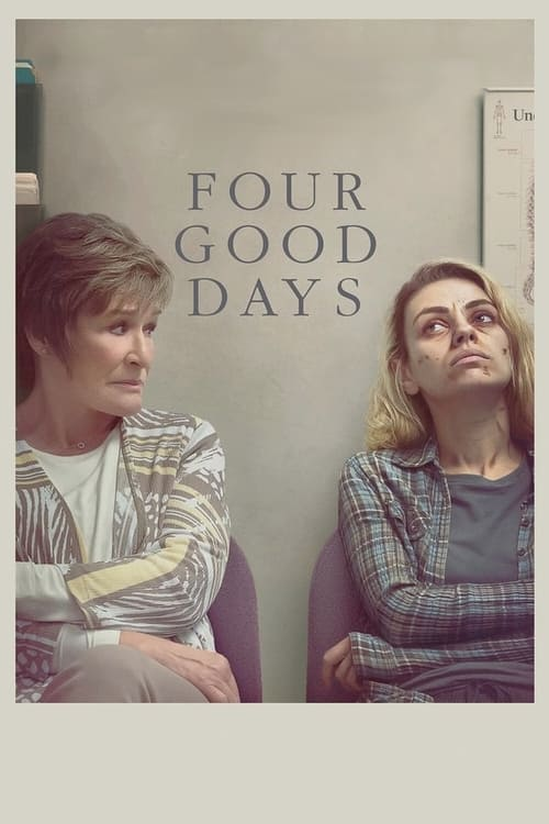 Four Good Days - Poster
