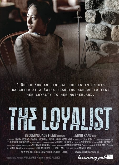 Ver pelicula The Loyalist Online