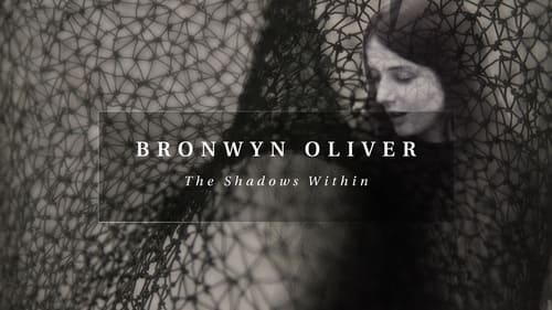 Bronwyn Oliver: The Shadows Within Read more on the page