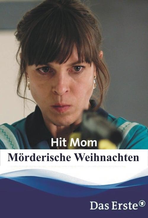 Película Hit Mom – Mörderische Weihnachten En Buena Calidad Gratis