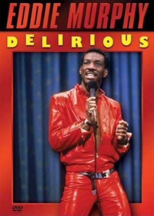 Eddie Murphy: Delirious
