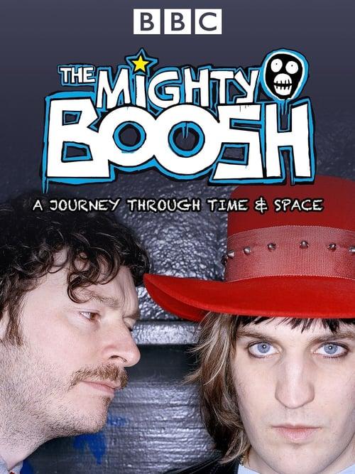 Regarder Le Film The Mighty Boosh: A Journey Through Time and Space En Français En Ligne