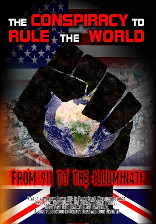 The Conspiracy to Rule the World: From 911 to the Illuminati poster