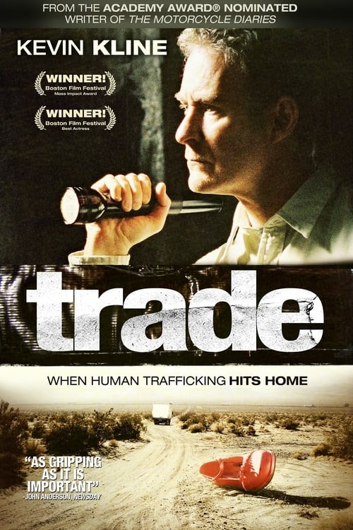 Watch Trade (2007) Best Quality Movie