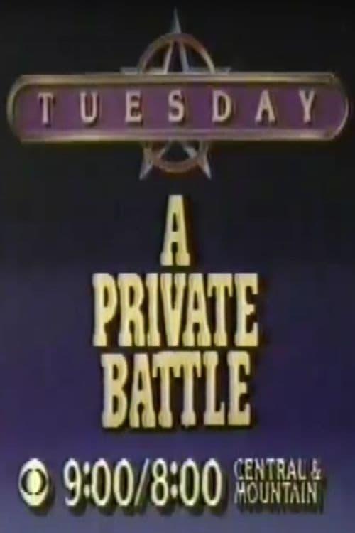 Mira La Película A Private Battle En Buena Calidad