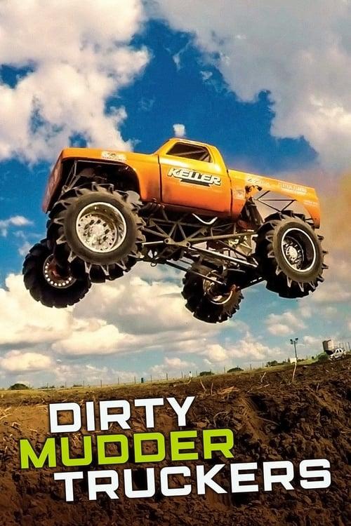 Dirty Mudder Truckers (2019)