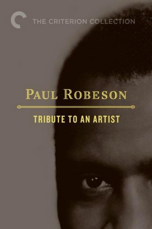 مشاهدة الفيلم Paul Robeson: Tribute to an Artist على الانترنت