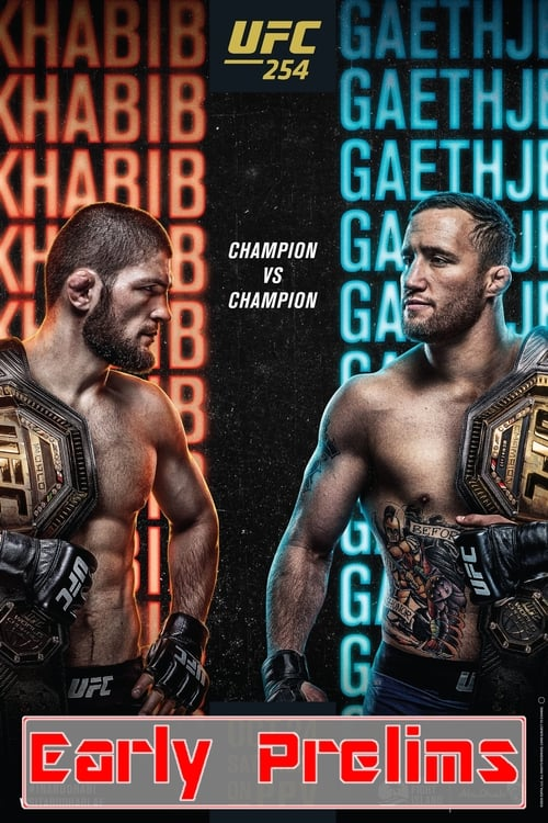 UFC 254: Khabib vs. Gaethje - Early Prelims
