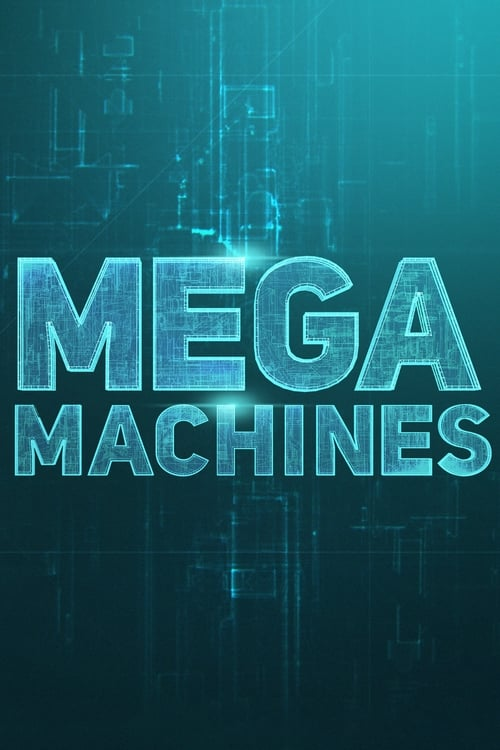 Mega Machines (2018)