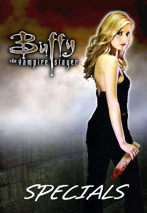 Buffy the Vampire Slayer: Specials
