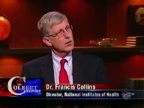 The Colbert Report: Season 5 – Episod Francis Collins