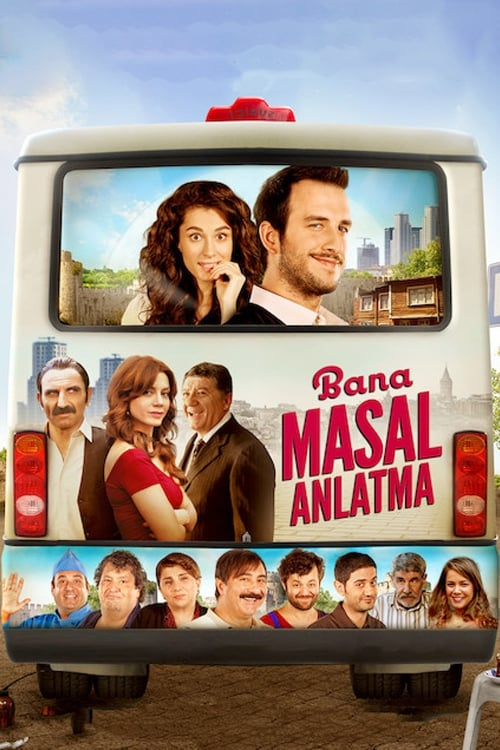 Watch streaming Bana Masal Anlatma