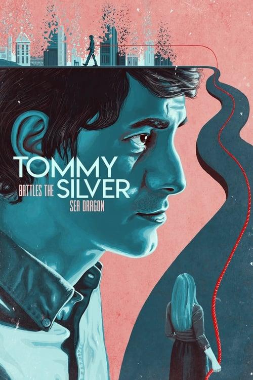 Katso Elokuva Tommy Battles the Silver Sea Dragon Kokonaan Kopioitu