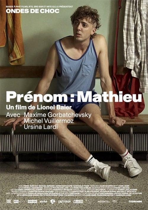 شاهد الفيلم Prénom: Mathieu مجاني تمامًا