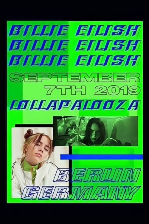 Billie Eilish: Live at Lollapalooza Berlin