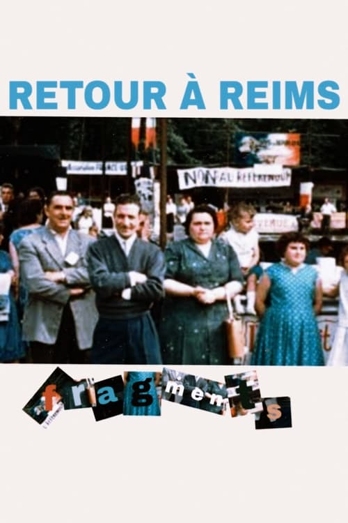 Returning to Reims (Fragments)