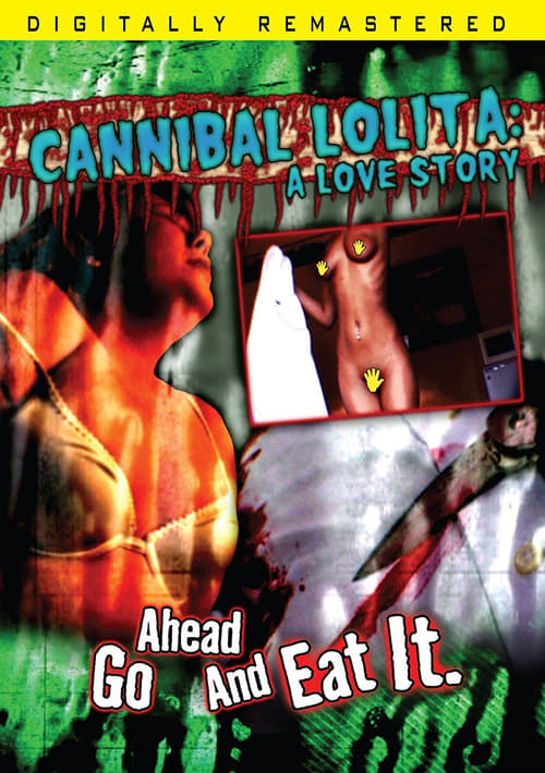 Cannibal Lolita: A Love Story poster
