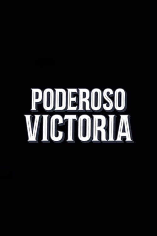 Mighty Victoria