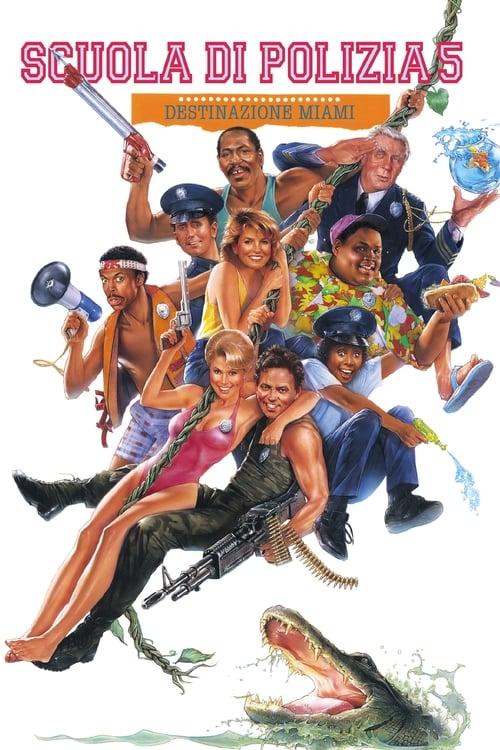 Scuola di polizia 5: Destinazione Miami (1988)