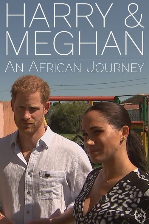 Ver Harry and Meghan: An African Journey Duplicado Completo