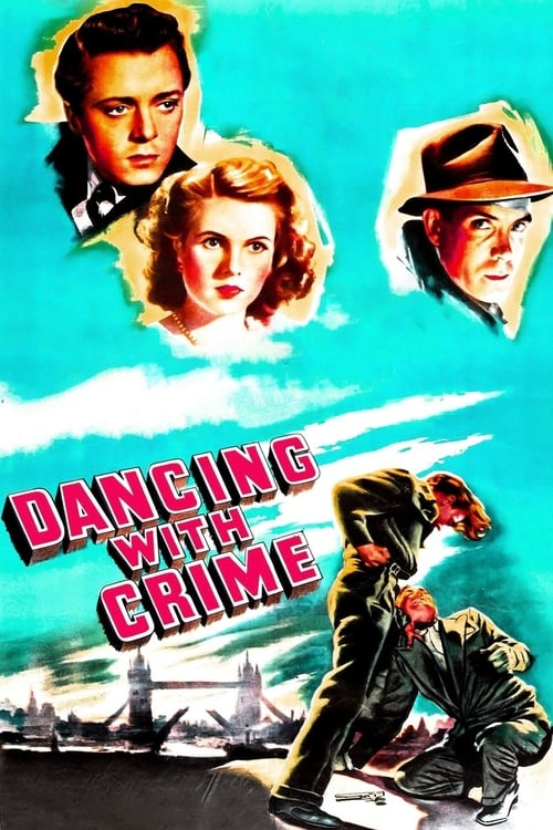Dancing with Crime (1947)