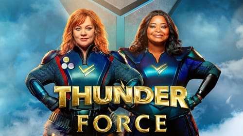 Thunder Force - Newly super. Almost heroes. - Azwaad Movie Database
