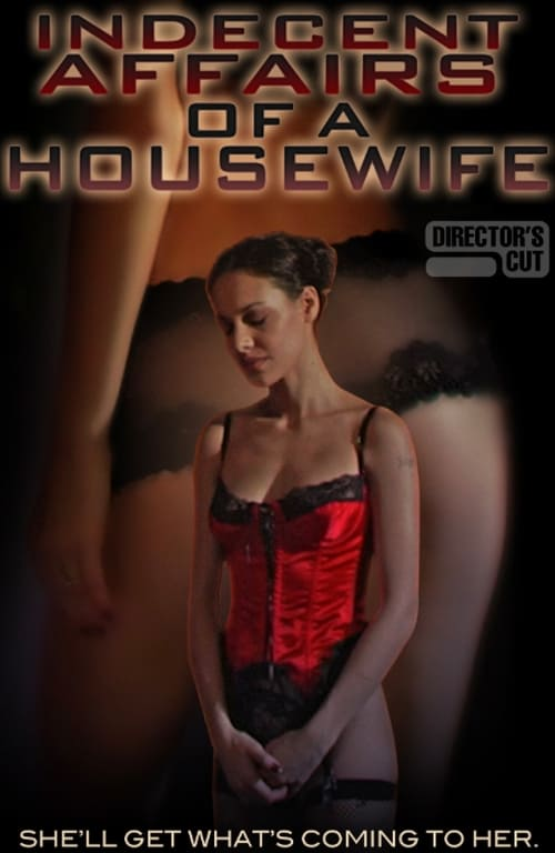 Indecent Affairs of a Housewife