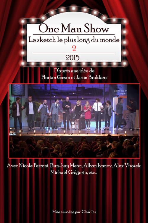 Télécharger Le Film Le sketch le plus long du monde 2 De Bonne Qualité Gratuitement